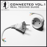 Connected Vol 1: Real Techno Guide (unmixed tracks)