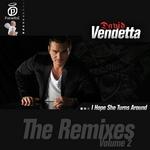 I Hope She Turns Around: The Remixes (Volume 2)