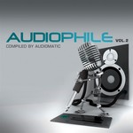VARIOUS - Audiophile: Vol 2 (unmixed tracks) (Front Cover)
