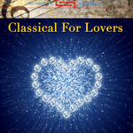 Classical For Lovers