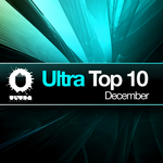 Ultra Top 10 December (unmixed tracks)