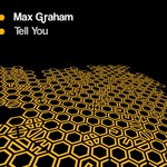 GRAHAM, Max - Tell You (Front Cover)