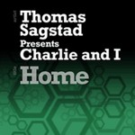 SAGSTAD, Thomas presents CHARLIE & I - Home (Front Cover)