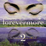 Forevermore: Vol 2 (unmixed tracks)