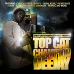 TOP CAT/VARIOUS - Champion Deejay (Front Cover)