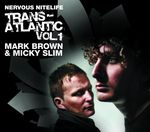 Nervous Nitelife: Trans-Atlantic Vol 1