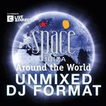 Space Ibiza: Around The World (Unmixed DJ Format)