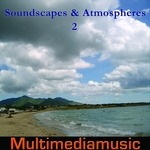 Soundscapes & Atmospheres: Vol 2