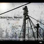 Industrial Minded Volume 1: Doomsday