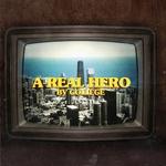 A Real Hero EP