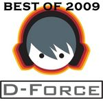 Best Of 2009: D Force