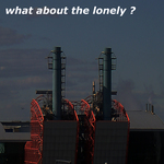 What About The Lonely?