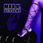 U Freak Me (Remix Bundle)