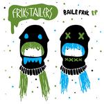 Baile Frik EP