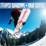 Trance Boarding: 2k10 Curves