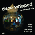 Disco Whipped