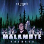 Malamute Revenge