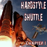 Hardstyle Shuttle: Chapter 1