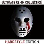 Ultimate Remix Collection Hardstyle Edition