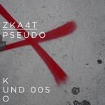 ZKA4T - Pseudo (Front Cover)
