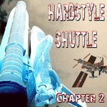 Hardstyle Shuttle Chapter 2