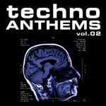 Techno Anthems Vol 2