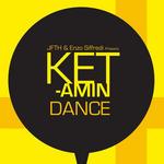 Ketamin Dance