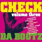 Check Da Bootz: Vol 3
