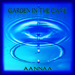 AANNAA - Garden In The Cave (Front Cover)