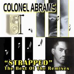 Strapped (The Very Best Of The Remixes)