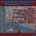 Trenton City Sounds Vol 1