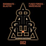 FUSED FORCES/ROOMMATE - Warehouse Blastin' (Front Cover)