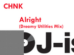 CHNK - Alright (Dreamy Utilities mix) (Front Cover)