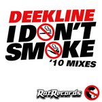 I Dont Smoke '10 mixes