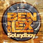 BEN & LEX - Soundboy EP (Front Cover)