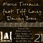 TORRANCE, Marco feat TIFF LACEY - Dancing Brave (Front Cover)