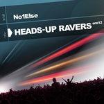 Heads-Up Ravers