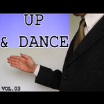 Up & Dance: Vol 03