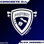Slow Assembly