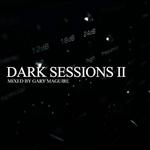 Dark Sessions II (unmixed tracks)