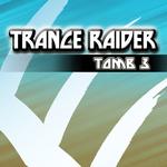 Trance Raider: Tomb 3