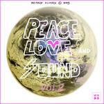 Peace Love & Sound: Vol 2