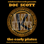 DOC SCOTT - Reinforced Presents Doc Scott: The Early Plates (Front Cover)