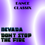 Don't Stop The Fire