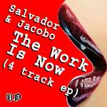 The Work Is Now EP