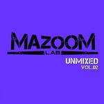 Mazoom Lab: Unmixed Vol 02