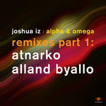 Alpha & Omega: Remixes Part 1