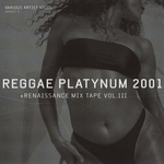 Reggae Platynum 2001 Vol 3