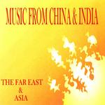 Music From China & India