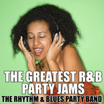 The Greatest R&B Party Jams